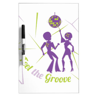 Feel The Groove Dry Erase Board