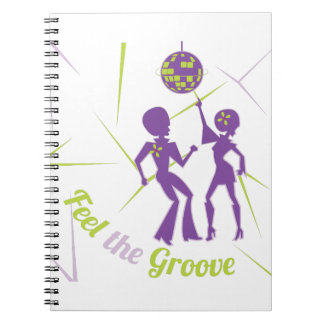 Feel The Groove Notebook