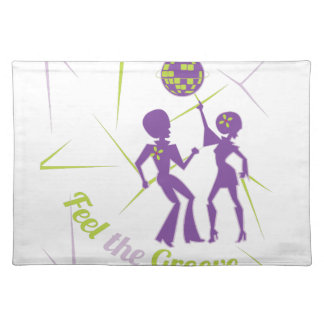 Feel The Groove Placemat