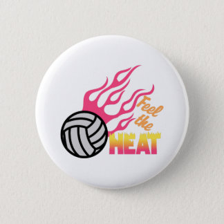 Feel The Heat 6 Cm Round Badge