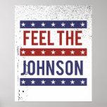 Feel the Johnson - Gary Johnson 2016 - - Poster