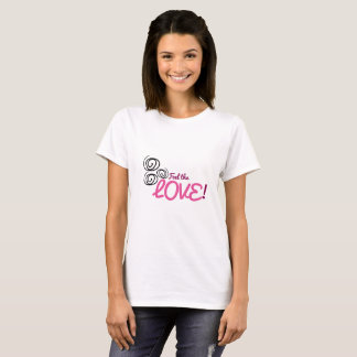 Feel the Love pinks, purples with black swirls T-Shirt