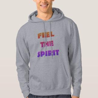 Feel the spirit hoodie