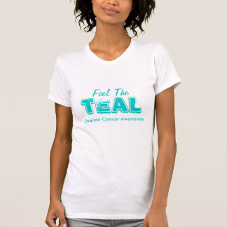 Feel The Teal T-Shirt