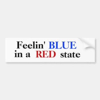Feelin' BLUE in a RED state Bumper Sticker