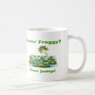 feelin froggy coffee mug