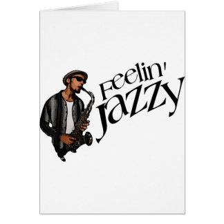 Feelin' Jazzy Card