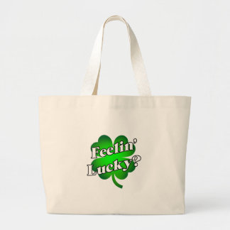 Feelin' Lucky? Large Tote Bag