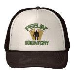 Feelin' Squatchy Trucker Hat