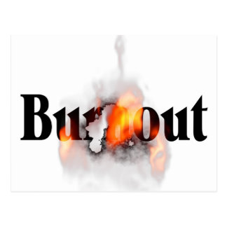 Feeling Burned Out? Postcard