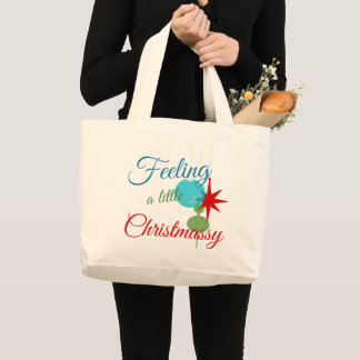 Feeling Christmassy Text Design Large Tote Bag