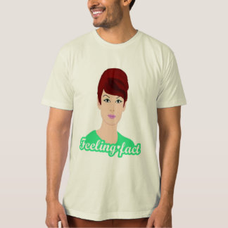feeling fact T-Shirt