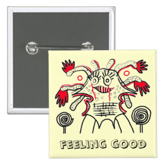 Feeling good 15 cm square badge