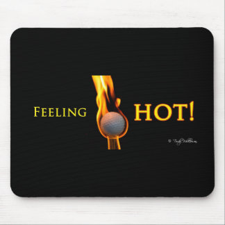 Feeling hot Golf Bll Mouse Pad