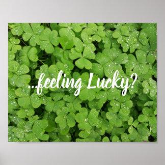 Feeling lucky? green clover poster
