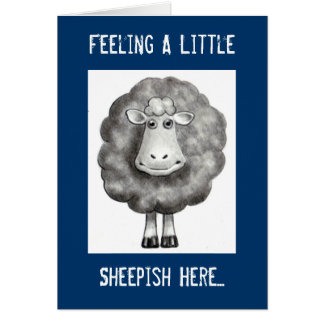 FEELING SHEEPISH APOLOGY CARD
