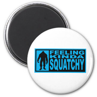 Feeling Squatchy Gear - Finding Bigfoot 6 Cm Round Magnet