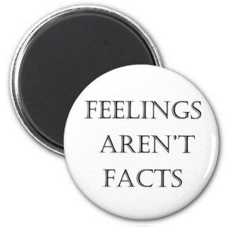 Feelings Aren't Facts Magnet