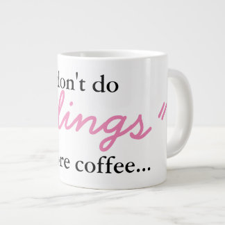 Feelings Before Coffee - Jumbo Mug