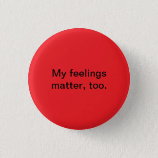 feelings matter 3 cm round badge