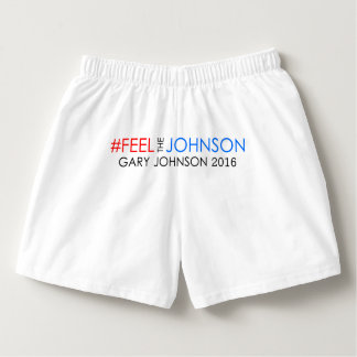 #feelthejohnson Gary Johnson 2016 Boxers