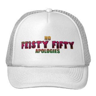 Feisty Fifty 50th Birthday Gifts Trucker Hat