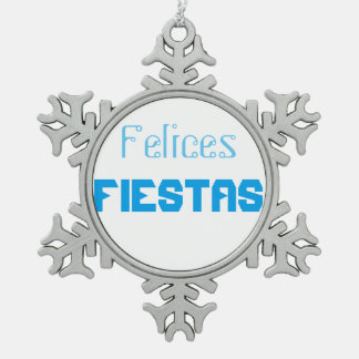 Felices fiestas snowflake pewter christmas ornament