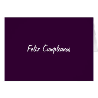 FELIZ CUMPLEANOS (HAPPY BIRTHDAY) CARD