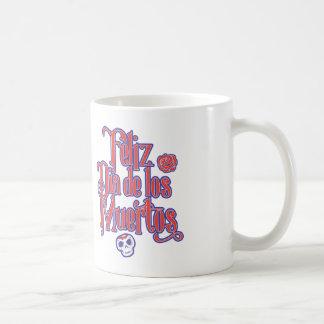 Feliz Dia de los Muertos Coffee Mug