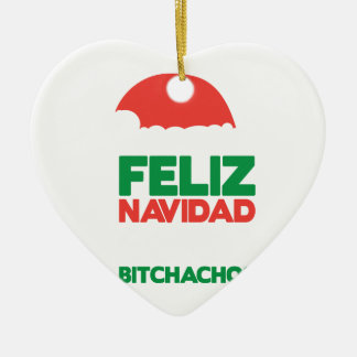 Feliz Navidad Bitchachos Ceramic Heart Decoration