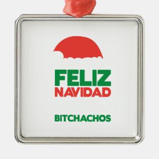 Feliz Navidad Bitchachos Metal Ornament