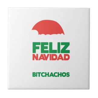 Feliz Navidad Bitchachos Small Square Tile