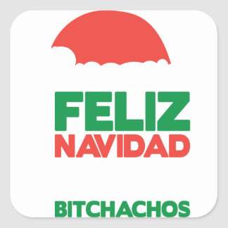 Feliz Navidad Bitchachos Square Sticker