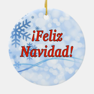 ¡Feliz Navidad! Merry Christmas in Spanish rf Ceramic Ornament