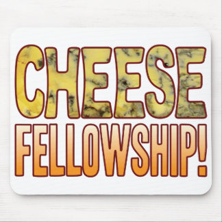 Fellowship Blue Cheese Mouse Pad