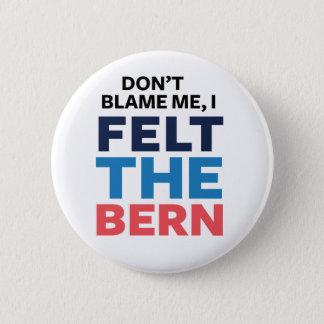 Felt The Bern Button