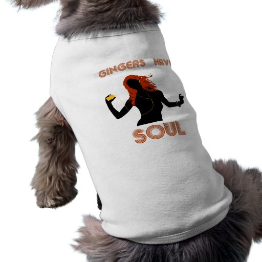 Female Gingers have Soul Pet Shirt