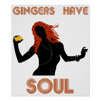 Female Gingers have Soul Poster