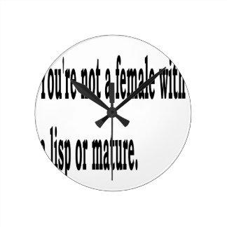 Female Lisp, 4 Round Clock