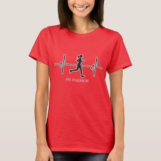 Female Runner / Jogger - My Passion Heartbeat T-Shirt
