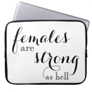 Females are Strong Laptop Case