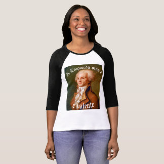 Feminine Reglan French Revolution Robespierre T-Shirt