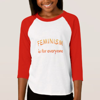 Feminism for everyone inspirational quote T-Shirt