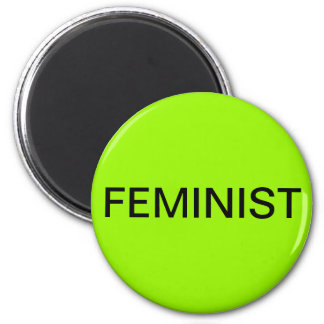 Feminist, black text on lime green 6 cm round magnet