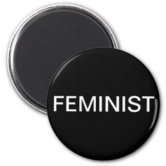 Feminist, bold white text on black 6 cm round magnet