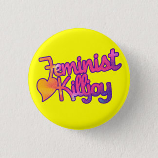 Feminist Killjoy 3 Cm Round Badge