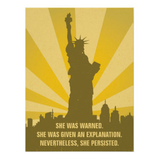 Feminist She was warned She Persisted Liberty Poster