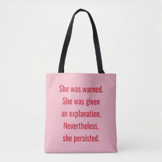 Feminist She was warned She Persisted Tote Bag