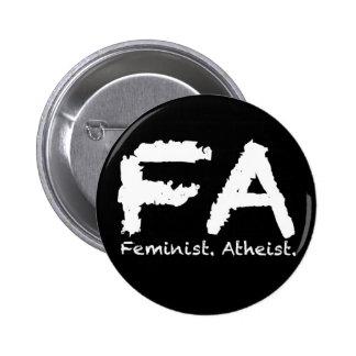 Feminst. Atheist. 6 Cm Round Badge