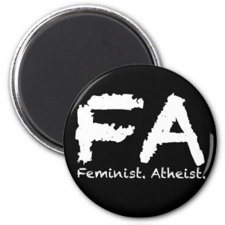 Feminst. Atheist. 6 Cm Round Magnet